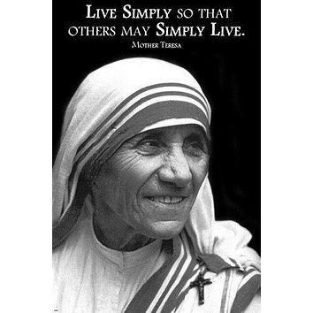 MOTHER TERESA QUOTE inspirational poster 24X36 LIVE SIMPLY wisdom TRUTH