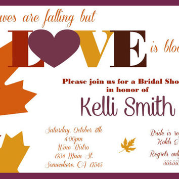 Leaves are Falling but Love is blooming Fall Autumn Bridal Shower Invitation.  Fall Colored Wedding Shower Invite.  Autumn Wedding Invite.