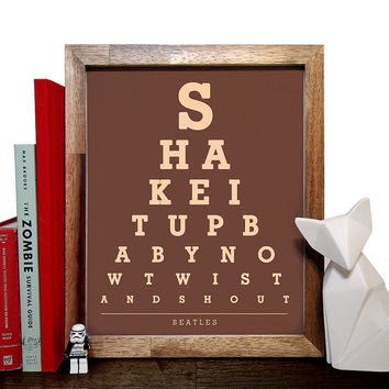 "Beatles, Shake It Up Baby Now Twist And Shout"", Eye Chart, 8 x 10 Giclee Art Print, Buy 3 Get 1 Free"