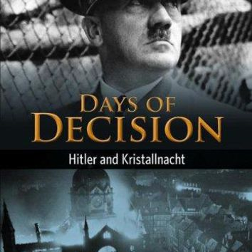 Hitler and Kristallnacht Days of Decision