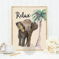 Relax printable quote elephant poster hawaii print beach poster summer art palm tree art nursery quote typography modern art print poster