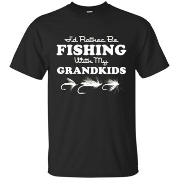 I'd Rather Be Fishing With My Grandkids T-Shirt For Grandpa G200 Gildan Ultra Cotton T-Shirt