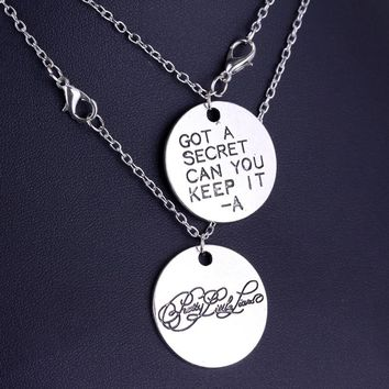 Movie Pretty Little Liars Got A Secret Can You Keep It Message Charm Necklaces Pendant High Quality Silver Lover Gift