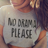 No Drama Please Grey Crop Shirt