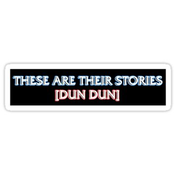 'DUN DUN (version 2)' Sticker by NoxSystem