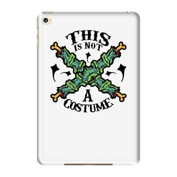 this is not a costume iPad Mini 4
