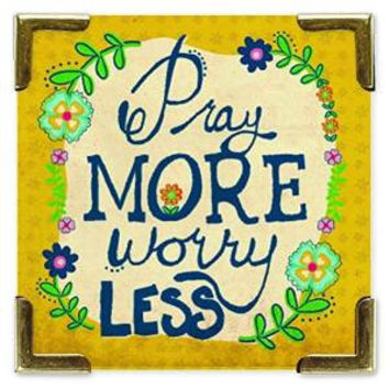 Pray More and Worry Less Magnet by Natural Life