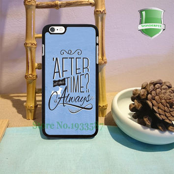 After All This Time Quote Harry potter quotes always black cell phone case for iphone 6 6 plus 6s 6splus 5 5s 5c 4 4s W-1476