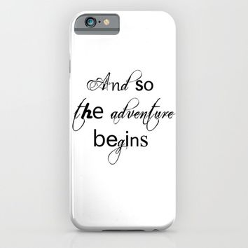 And So The Adventure Begins iPhone & iPod Case by White Print Design