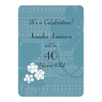 40 Years Old Blue Floral Birthday Party Invite