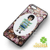 Tina Belcher floral quotes -srrnd for iPhone 4/4S/5/5S/5C/6/ 6+,samsung S3/S4/S5/S6 Regular/S6 Edge,samsung note 3/4