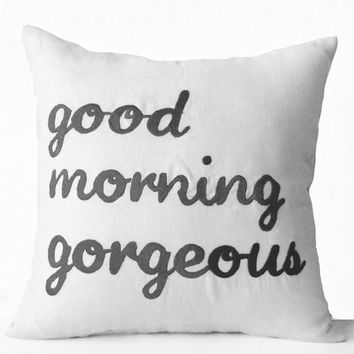 Grey White Pillow Cover -His Her Pillow Cases -Good Morning Gorgeous -Hello There Handsome -Wedding -Anniversary -Gift -Bedding Couch -18x18
