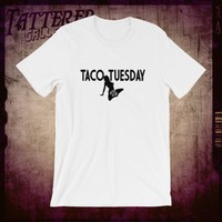 TACO TUESDAY.  for the freaks...custom work done for you...your ideas, our help, sick clothes...we'll print anything: reach out to us.