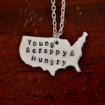 Young Scrappy & Hungry Hand Stamped Necklace. Hamilton Inspired Necklace. 18 Inch Chain.