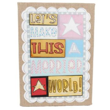 "Wall Art Hanging Burlap ""Lets Make This a Merrier World"" Mdf 10x14 - 24 Units"