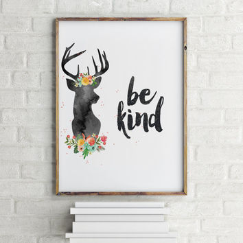 "Typography quote ""Be Kind"" Typographic print Wall artwork Home decor Room poster Printable poster Motivational quote Inspirational poster"