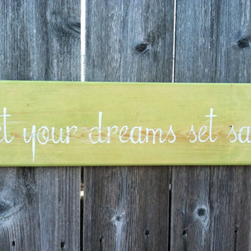 Distressed Green Beach Wooden Sign - let your dreams set sail - Coastal Wall Decor