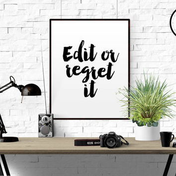FUNNY QUOTE Edit Or Regret It Typographic Print Proofreading P