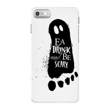 eat drink and be scary 2 iPhone 7 Case