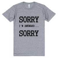 Awkward Sorry-Unisex Athletic Grey T-Shirt