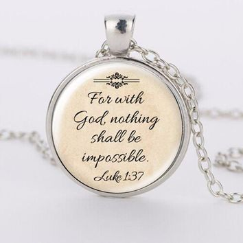 'Faith With God Nothing is Impossible' Words Pendant Quote Jewelry Glass