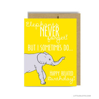 Funny Happy belated Birthday . Elephants never forget but sometimes I do yellow silly pun punny kraft bday greeting card