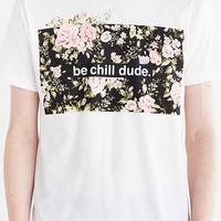 Design By Humans Be Chill Dude Tee
