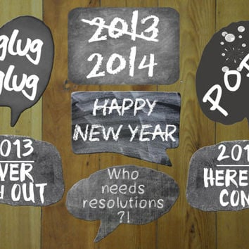 New Years Eve Party Photo Booth Props Includes: Glug, Glug, 2013 over and out, pop, 2014 here we come +others INSTANT DOWNLOAD DIY Printable