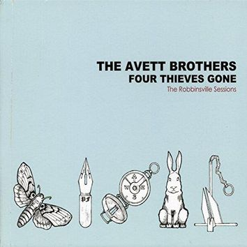 The Avett Brothers - Four Thieves Gone - The Robbinsville Sessions