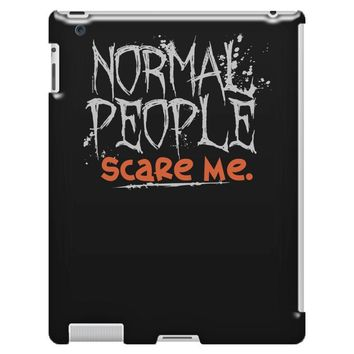 normal people scare me iPad 3 and 4 Case
