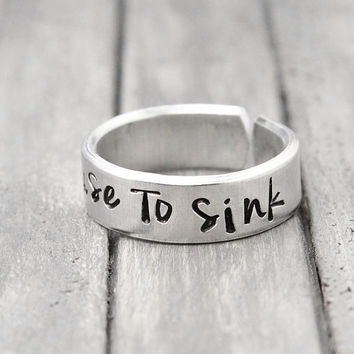 Refuse To Sink Ring, Anchor Ring,  Hipster Ring, Personalized Ring, Hand Stamped Ring, Personalized Jewelry, Quote ring