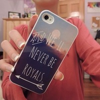 We'll Never Be Royals Case from Good Vibe Cases