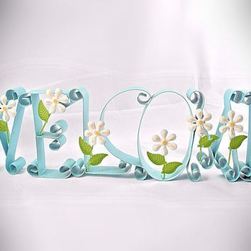 "Sign ""Welcome "" - Vintage Metal Sculpture,  Word with Daisy Flowers"