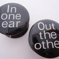 """""""In One Ear, Out the Other"""" Stash Plugs (2 gauge - 1 inch)"""