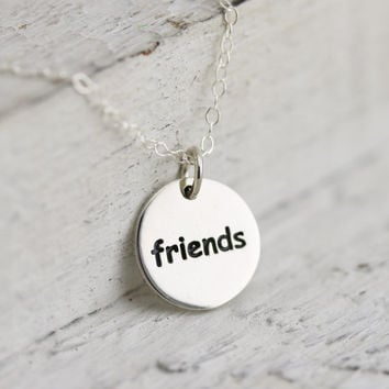 Friends Necklace - Sterling Silver Friends Word Necklace - Best Friends Jewelry - Gift for Friend - BFF Necklace - Bestie's Necklace -