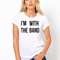 I'm with the band graphic t-shirt available in size s, med, large, and Xl for women funny graphic shirt