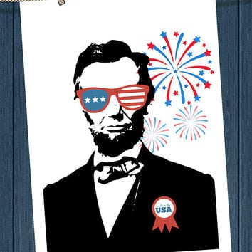 Abraham Lincoln USA Sunglasses American Flag Fireworks Downloadable Wall Art 4th of July Independence Day Patriotic America