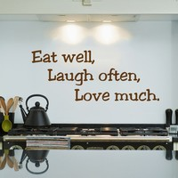 Wall Decal Vinyl Sticker Decals Art Home Decor Murals Quote Decal Eat well, Laugh Often, Love Much Kitchen Cafe Wall Vinyl Decals V924