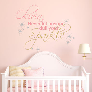 Never Let Anyone Dull Your Sparkle - by Decor Designs Decals, Sparkle Vinyl Wall Decal - Sparkle Quote Decal - Girls Quote Wall Decals, Wall Decals, Girls Decals ZZ8