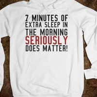 JUST 7 MORE MINUTES HOODIE SWEATSHIRT