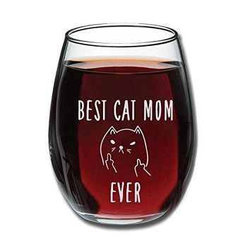 Best Cat Mom Ever Funny Wine Glass 15oz  Unique Christmas Gift Idea for Cat Lovers  Perfect Birthday Gifts for Women  Rude Sarcastic Cat Meme Cup  Evening Mug