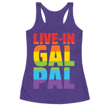 LIVE-IN GAL PAL RACERBACK TANK