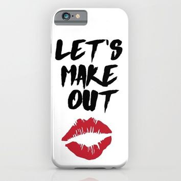 LETS MAKE OUT - Love Valentines Day Quote iPhone & iPod Case by deificus Art