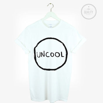 UNCOOL t-shirt shirt tee unisex mens womens tumblr instagram pinterest hipster blogger zoella  *brand new
