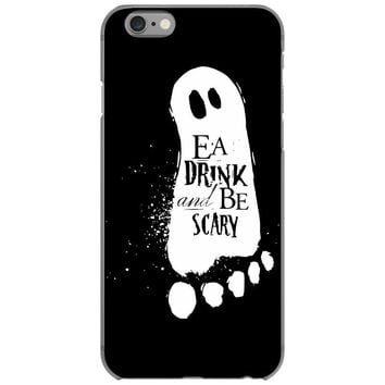 eat drink and be scary iPhone 6/6s Case