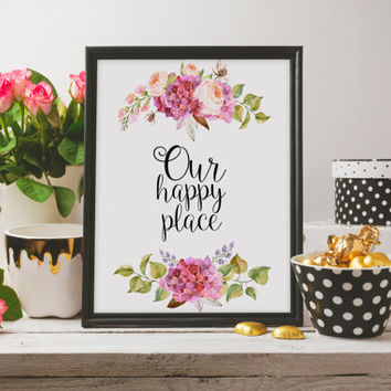 """Inspirational poster """"Our Happy Place"""" Typography print Instant download Gift idea Family quote Home decor Home art For Home Typography art"""