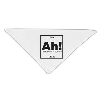 "Ah the Element of Surprise Funny Science Adult 19"" Square Bandana by TooLoud"
