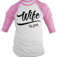 Shirts By Sarah Women's Wife Est. 2016 Shirt Wedding Anniversary 3/4 Sleeve Raglan Shirts