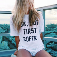 Ok, But First Coffee T-Shirt (brandy melville inspired)