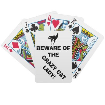 Funny Beware of the Crazy Cat Lady Playing Cards from Zazzle.com